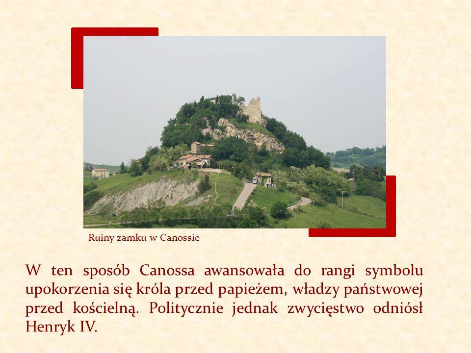 W ten sposób Canossa awansowała do rangi symbolu upokorzenia się króla przed papieżem, władzy państwowej przed kościelną. Politycznie jednak zwycięstw