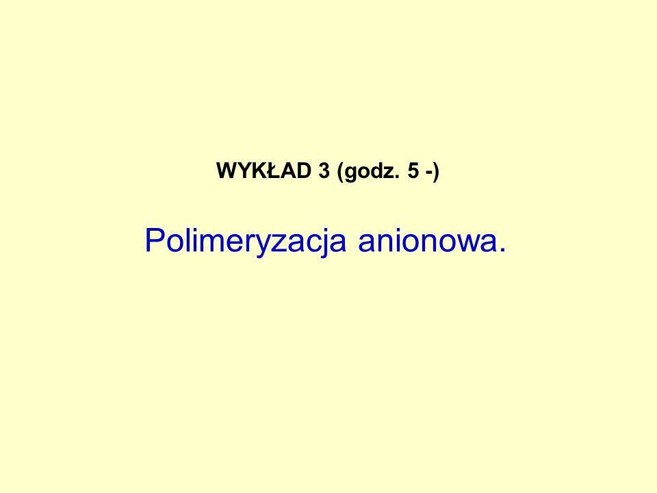 """pj  p  j  j  jpj (i in) pjpj  Na wykresie podane są wyłącznie stałe szybkości polimeryzacji z udziałem par jonów (z wykresu k p app = f [I] o -1/2 ) 1) w HMPA wyłącznie rr 2) w 1,4-DiOX wyłącznie pk 3) w THF: pk  rr w różnych rozpuszczalnikach CHEMIA MAKROCZĄSTECZEK POLIMERYZACJA ANIONOWA Wykres Arrheniusa: log k p app = f(1/T) (równanie Arrheniusa: k r = A -Ea/kT ) dla k p = f(1/T), a więc pozornej """"stałej szybkości , w której zawarte są różne stałe, odpowiadające różnym strukturom aktywnych centrów: UJ"""