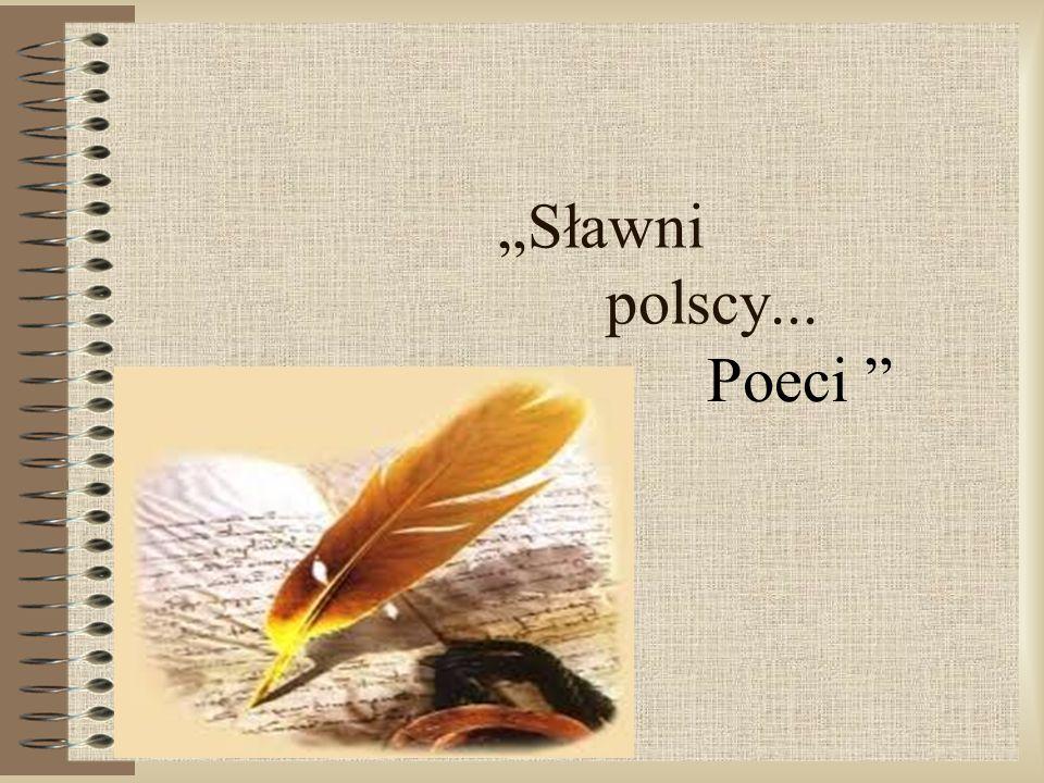 """""""Sławni polscy... Poeci """""""