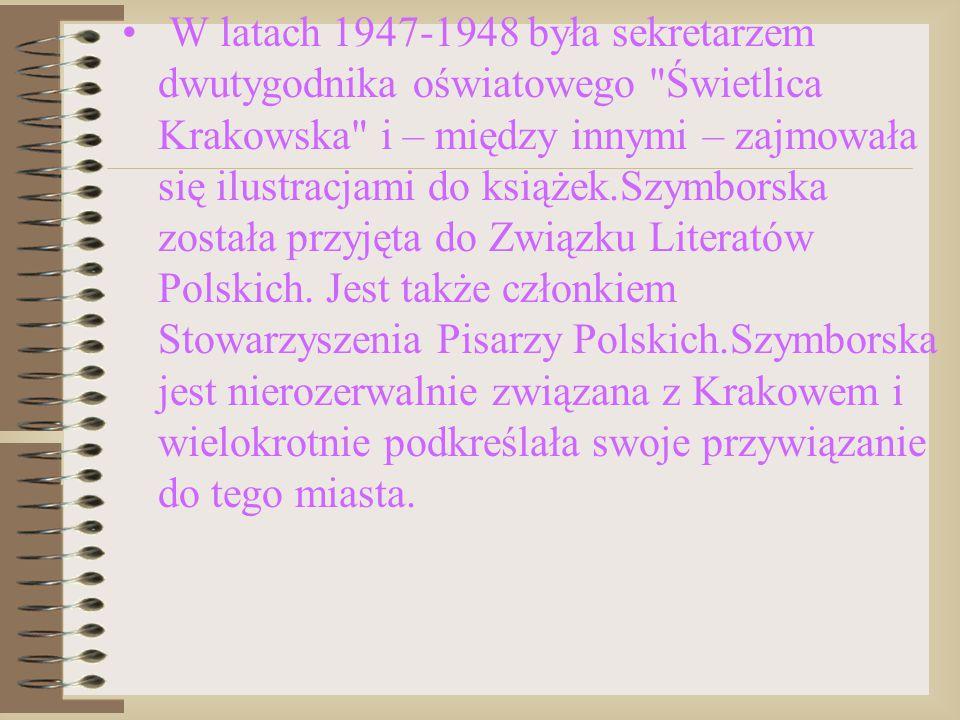 W latach 1947-1948 była sekretarzem dwutygodnika oświatowego