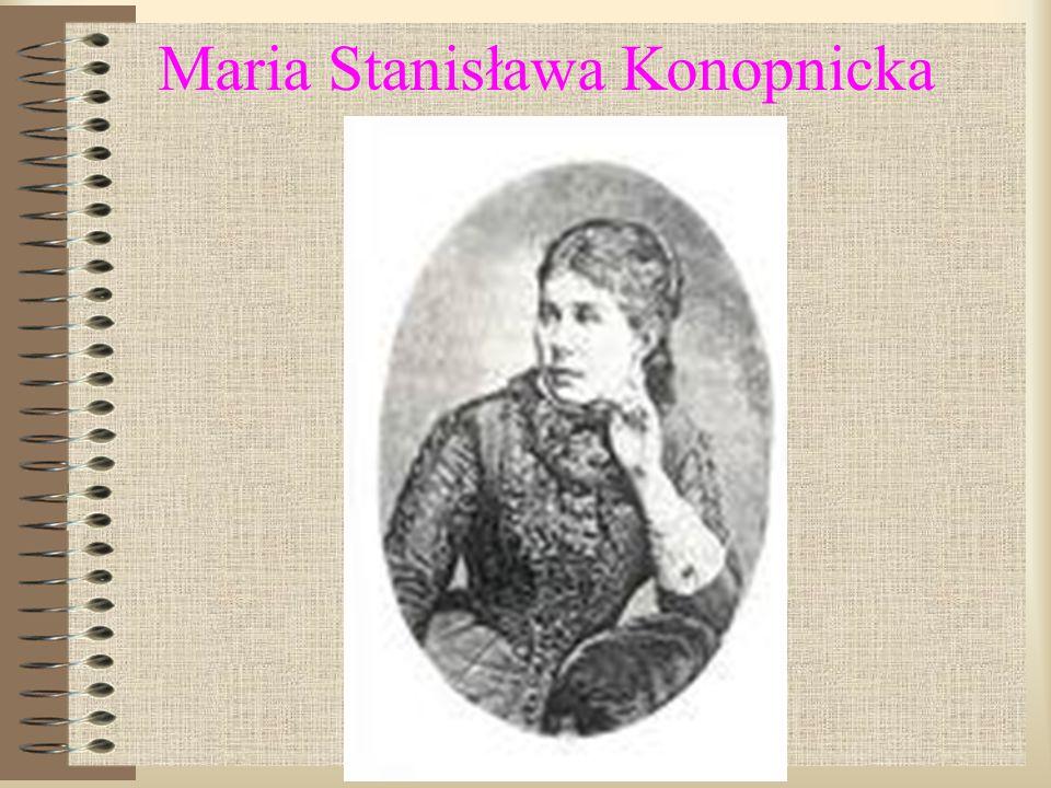 Maria Stanisława Konopnicka