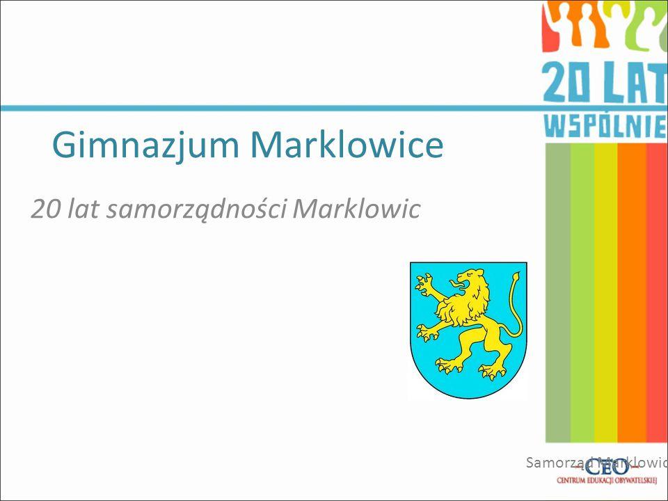 Gimnazjum Marklowice 20 lat samorządności Marklowic Samorząd Marklowice