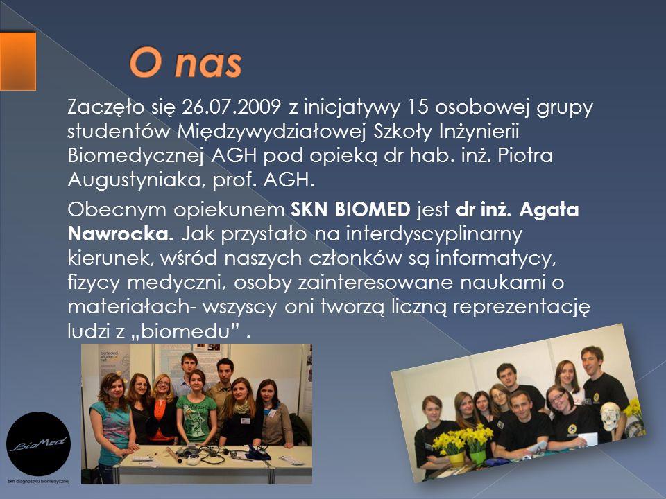 Zaczęło się 26.07.2009 z inicjatywy 15 osobowej grupy studentów Międzywydziałowej Szkoły Inżynierii Biomedycznej AGH pod opieką dr hab. inż. Piotra Au