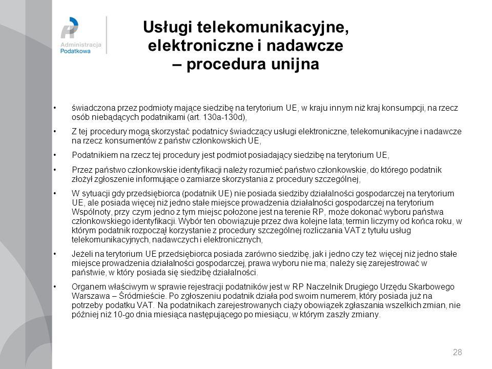 Usługi telekomunikacyjne, elektroniczne i nadawcze – procedura unijna świadczona przez podmioty mające siedzibę na terytorium UE, w kraju innym niż kr