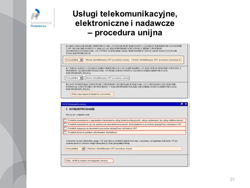 Usługi telekomunikacyjne, elektroniczne i nadawcze – procedura unijna 31