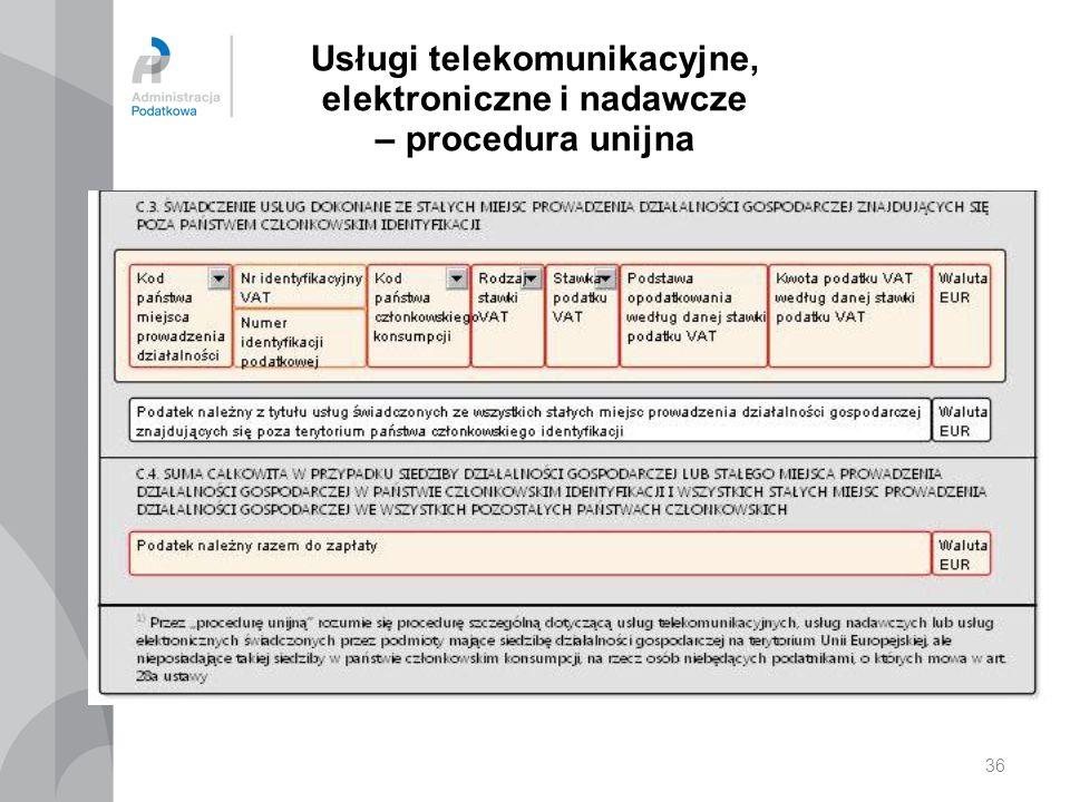 Usługi telekomunikacyjne, elektroniczne i nadawcze – procedura unijna 36