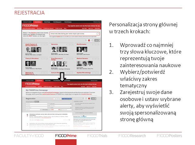 Personalizacja strony głównej w trzech krokach: 1.Wprowadź co najmniej trzy słowa kluczowe, które reprezentują twoje zainteresowania naukowe 2.Wybierz/potwierdź właściwy zakres tematyczny 3.Zarejestruj swoje dane osobowe i ustaw wybrane alerty, aby wyświetlić swoją spersonalizowaną stronę główną REJESTRACJA