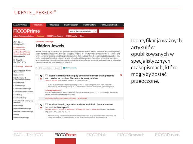"""UKRYTE """"PEREŁKI Identyfikacja ważnych artykułów opublikowanych w specjalistycznych czasopismach, które mogłyby zostać przeoczone."""