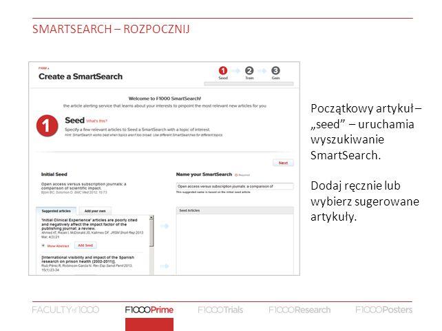 """SMARTSEARCH – ROZPOCZNIJ Początkowy artykuł – """"seed – uruchamia wyszukiwanie SmartSearch."""