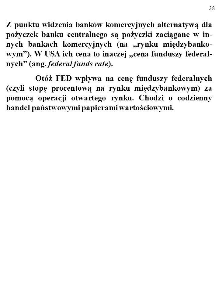 37 3.2. STOPA DYSKONTOWA Stopa dyskontowa stanowi cenę pożyczek banku centralnego dla banków komercyjnych, cierpiących na chwilowy brak M0. Zwykle w g