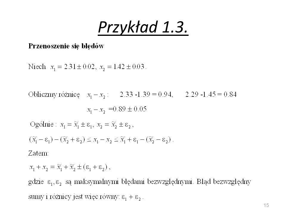 Przykład 1.3. 15