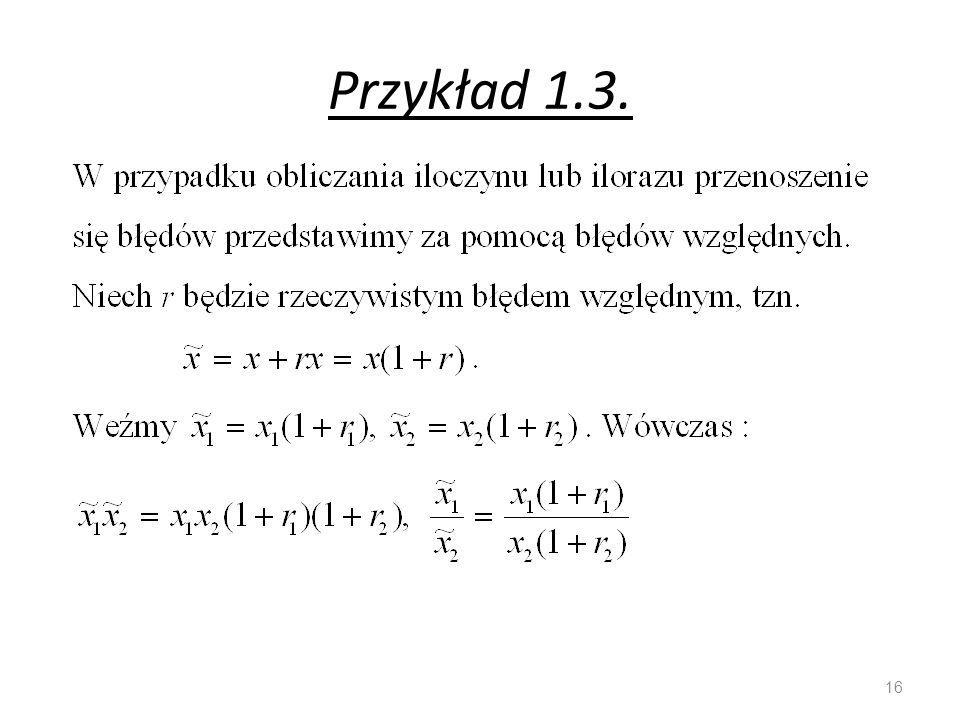 Przykład 1.3. 16