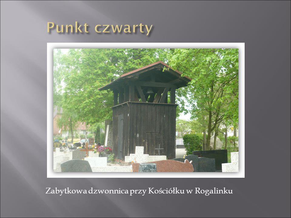 Zabytkowa dzwonnica przy Kościółku w Rogalinku