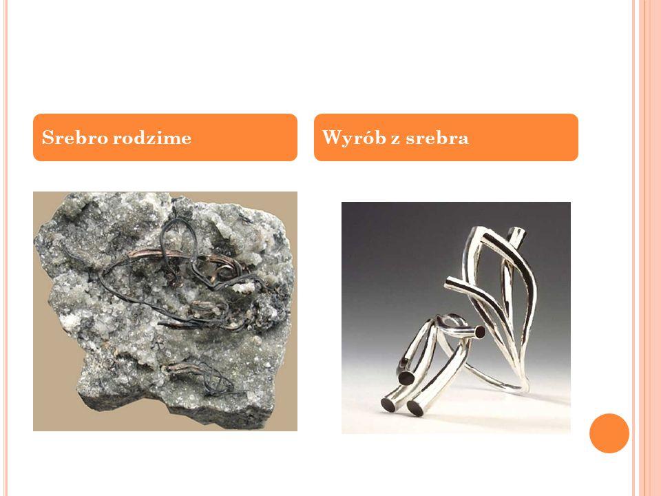 Srebro rodzimeWyrób z srebra