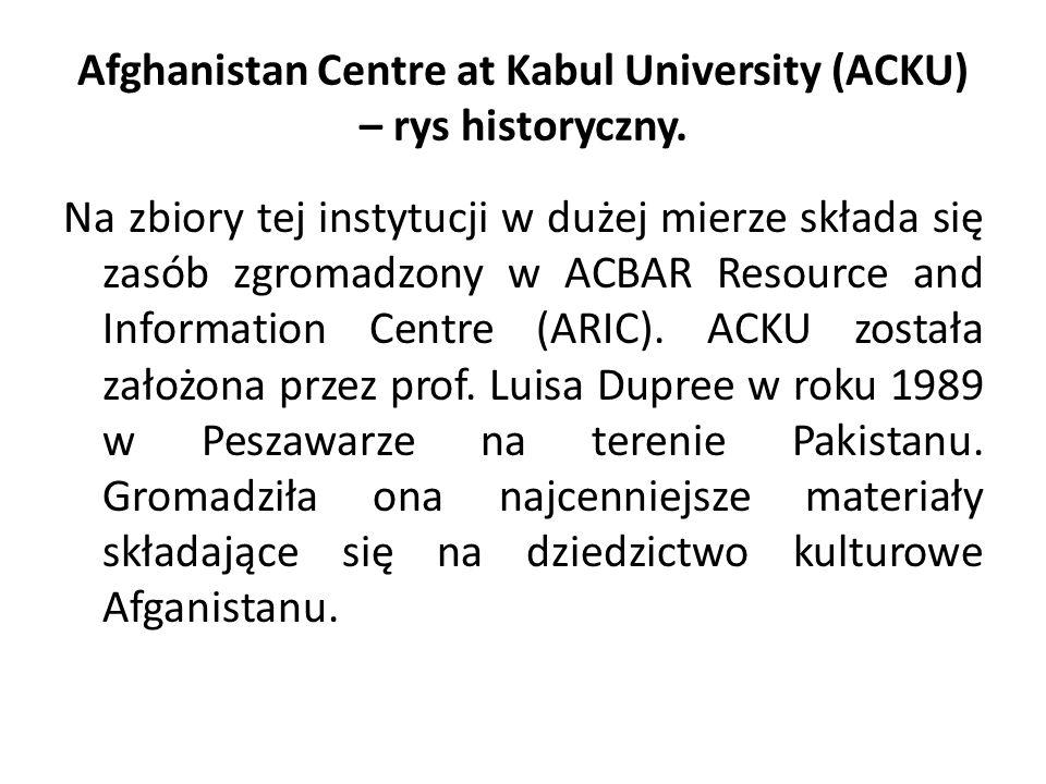 Afghanistan Centre at Kabul University (ACKU) – rys historyczny.