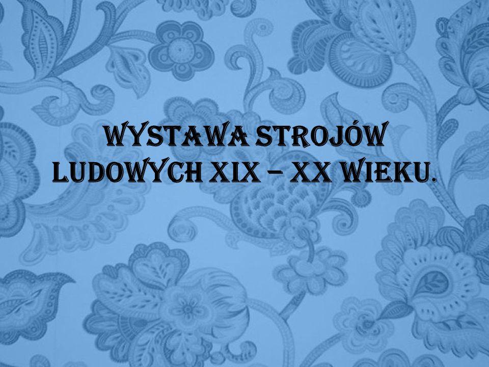 Górale szczawniccy Czas powstania: XIX w.