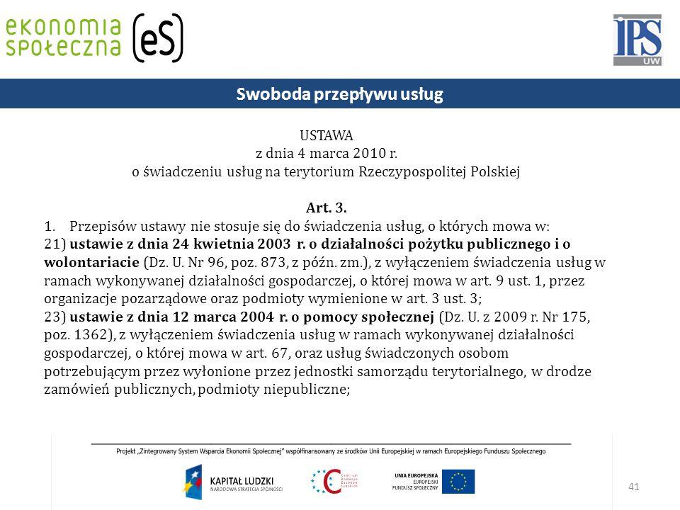 41 USTAWA z dnia 4 marca 2010 r.o świadczeniu usług na terytorium Rzeczypospolitej Polskiej Art.