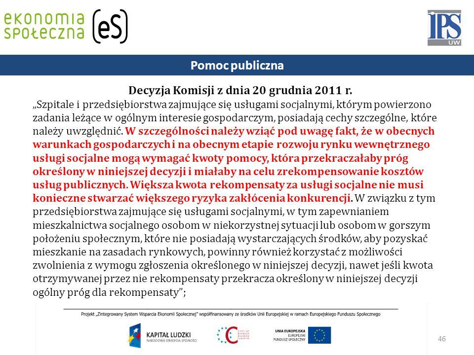 46 Decyzja Komisji z dnia 20 grudnia 2011 r.