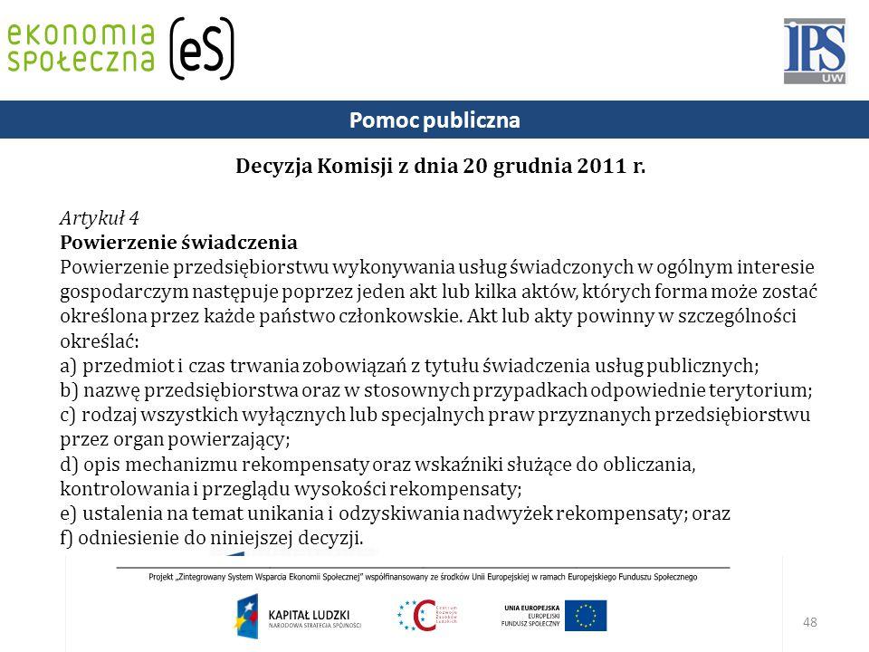 48 Decyzja Komisji z dnia 20 grudnia 2011 r.