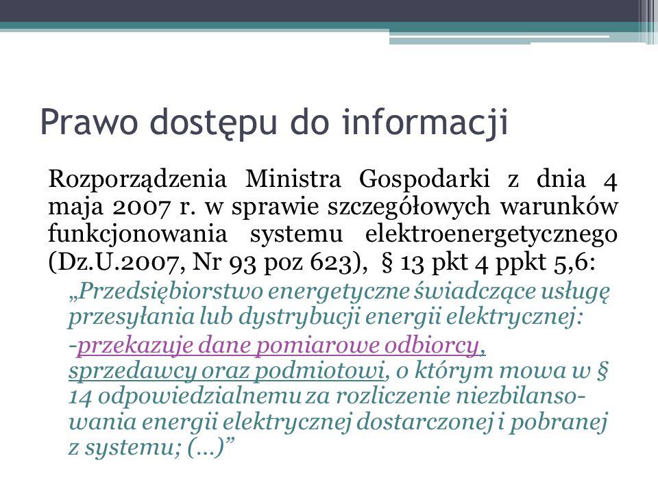 Prawo dostępu do informacji Rozporządzenia Ministra Gospodarki z dnia 4 maja 2007 r.