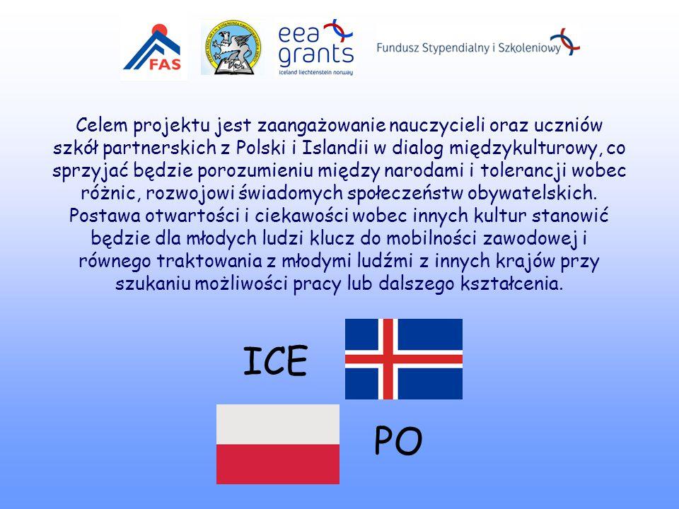 Celem projektu jest zaangażowanie nauczycieli oraz uczniów szkół partnerskich z Polski i Islandii w dialog międzykulturowy, co sprzyjać będzie porozum