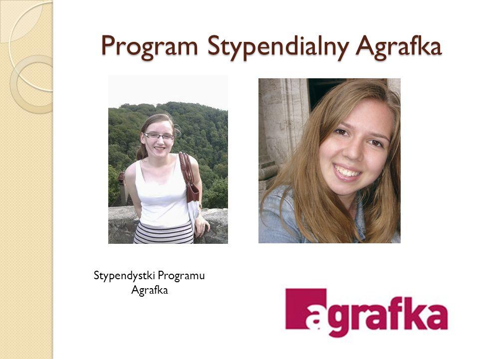 Program Stypendialny Agrafka Stypendystki Programu Agrafka