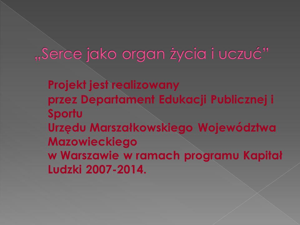 Projekt jest realizowany przez Departament Edukacji Publicznej i Sportu Urzędu Marszałkowskiego Województwa Mazowieckiego w Warszawie w ramach program