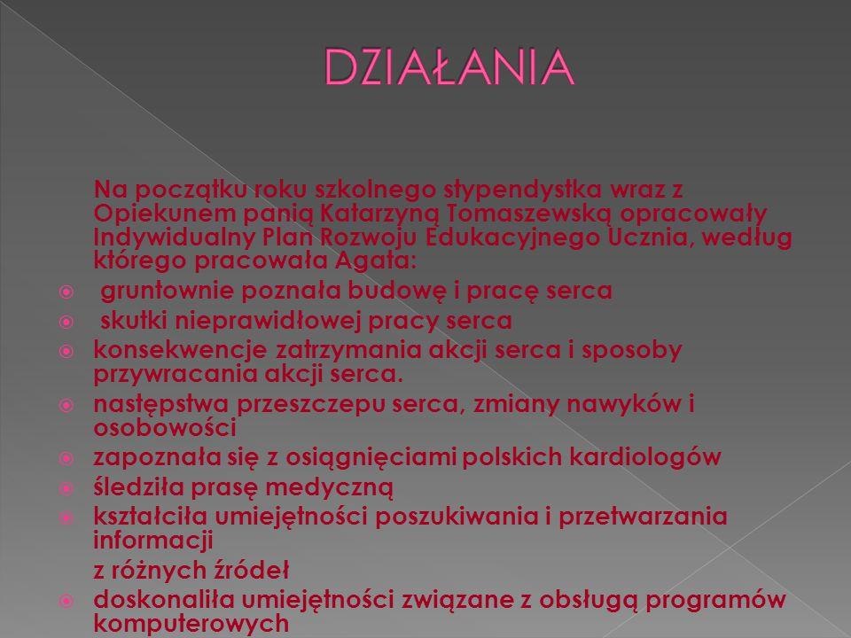 Na początku roku szkolnego stypendystka wraz z Opiekunem panią Katarzyną Tomaszewską opracowały Indywidualny Plan Rozwoju Edukacyjnego Ucznia, według