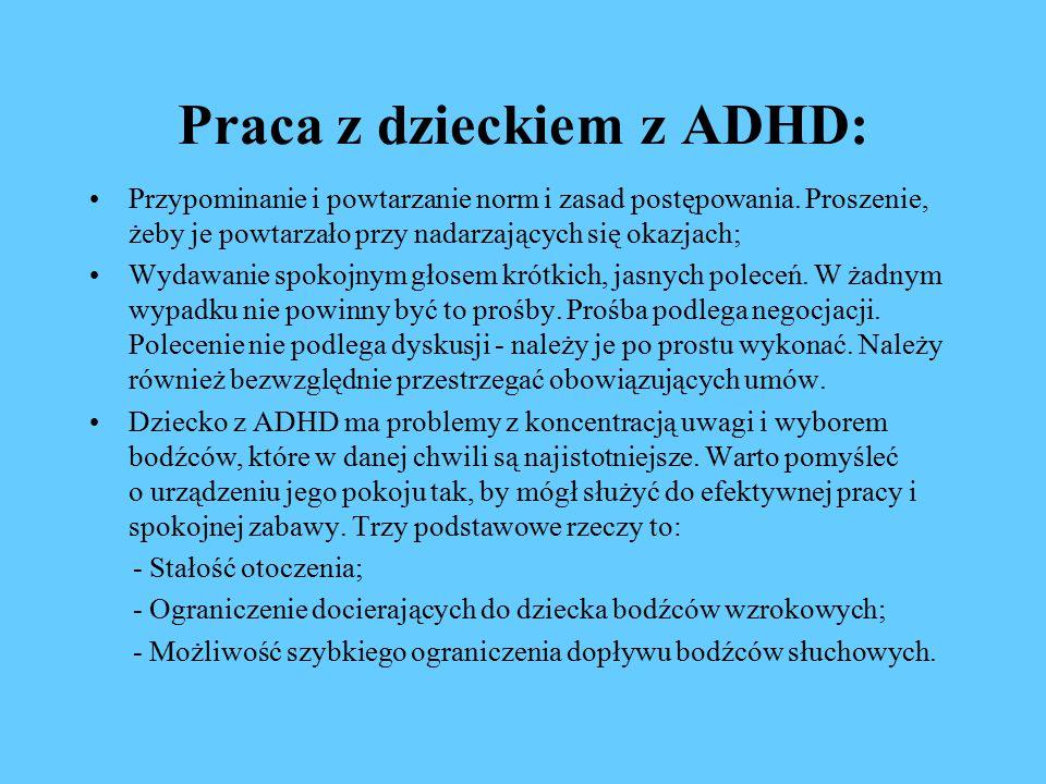 Praca z dzieckiem z ADHD: Przypominanie i powtarzanie norm i zasad postępowania.