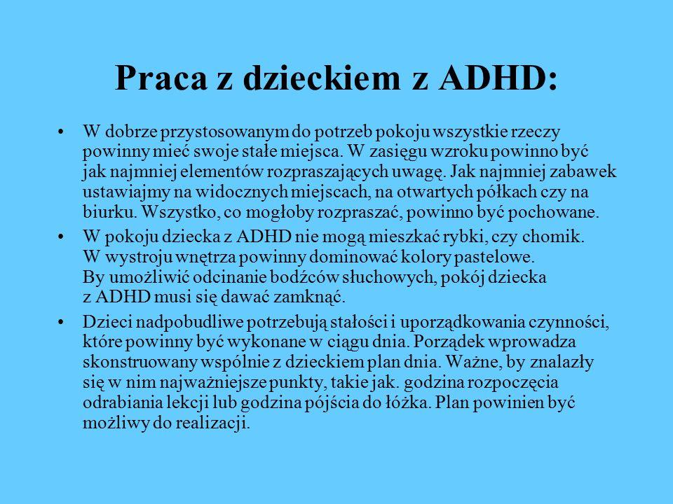 Praca z dzieckiem z ADHD: W dobrze przystosowanym do potrzeb pokoju wszystkie rzeczy powinny mieć swoje stałe miejsca.