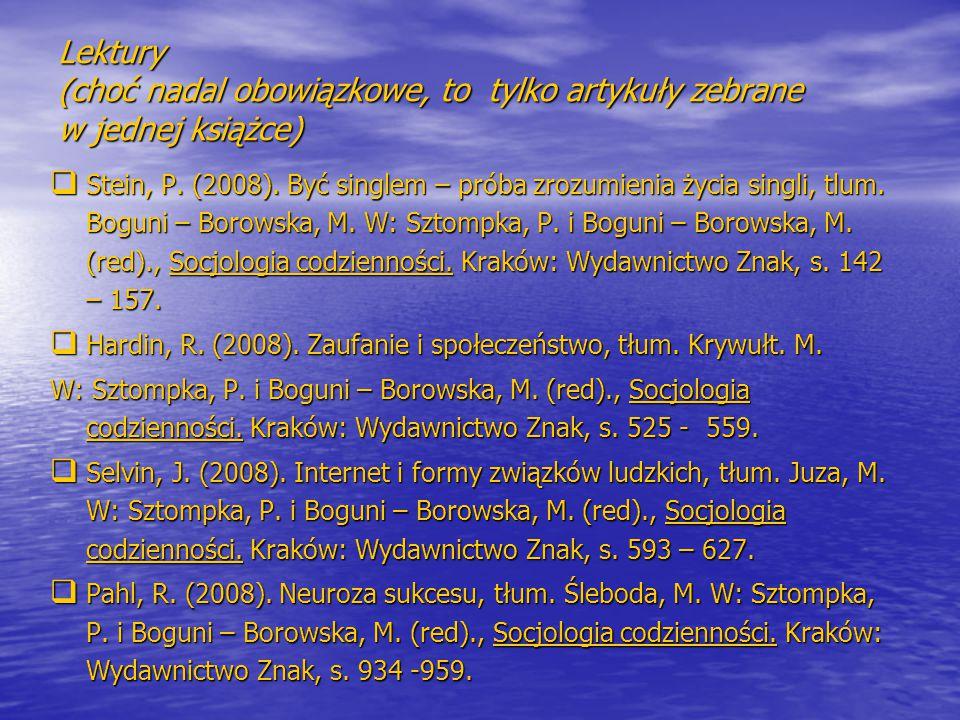 Lektury dodatkowe  Hochschild, A.R. (2009). Zarządzanie emocjami.