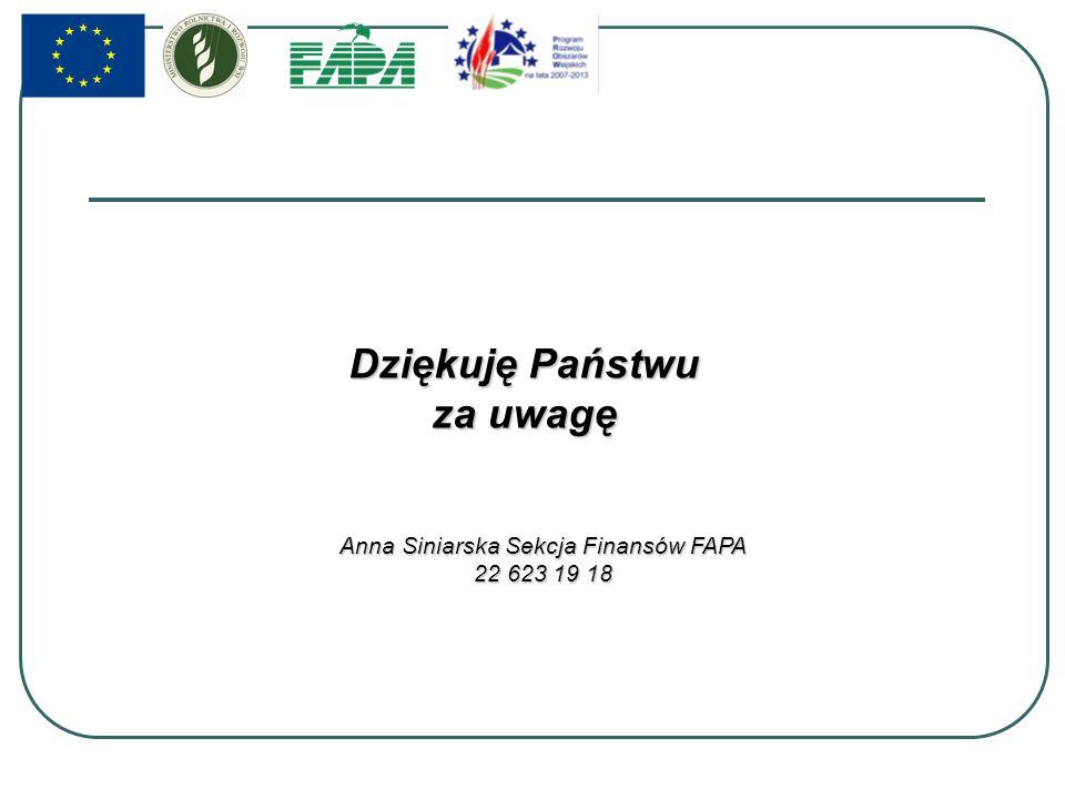 Dziękuję Państwu za uwagę Anna Siniarska Sekcja Finansów FAPA 22 623 19 18