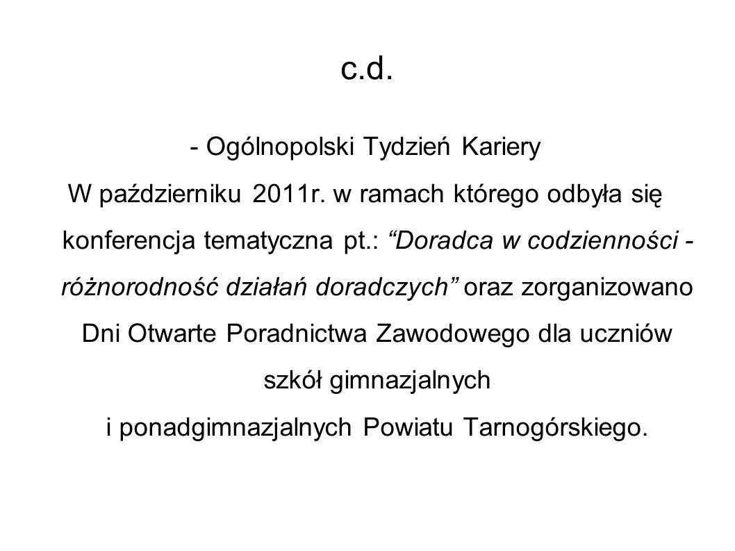 c.d. - Ogólnopolski Tydzień Kariery W październiku 2011r.