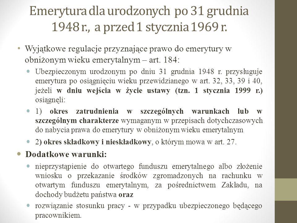 Emerytura dla urodzonych po 31 grudnia 1948 r., a przed 1 stycznia 1969 r. Wyjątkowe regulacje przyznające prawo do emerytury w obniżonym wieku emeryt