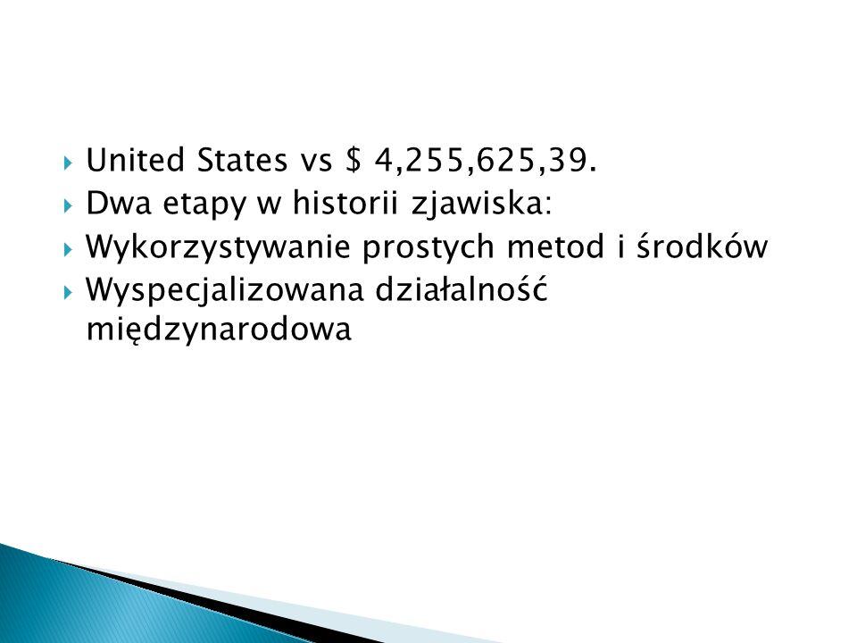  United States vs $ 4,255,625,39.
