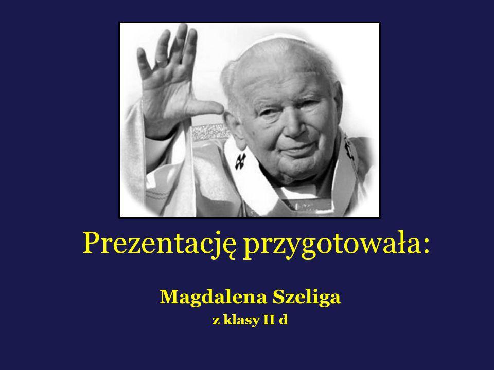 Prezentację przygotowała: Magdalena Szeliga z klasy II d