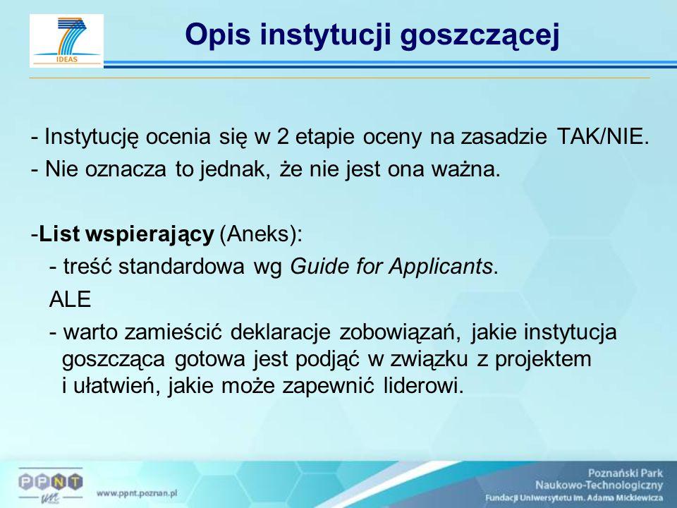 Opis instytucji goszczącej - Instytucję ocenia się w 2 etapie oceny na zasadzie TAK/NIE. - Nie oznacza to jednak, że nie jest ona ważna. -List wspiera