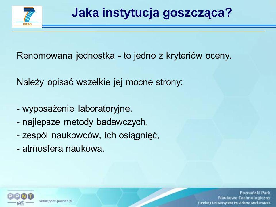Dziękuję za uwagę Ewa Kocińska Fundacja UAM – Poznański Park Naukowo-Technologiczny Regionalny Punkt Kontaktowy Programów Ramowych UE tel.: (61) 827 97 48, fax: (61) 827 97 41 e-mail: ek@ppnt.poznan.pl http://www.ppnt.poznan.pl/rpk