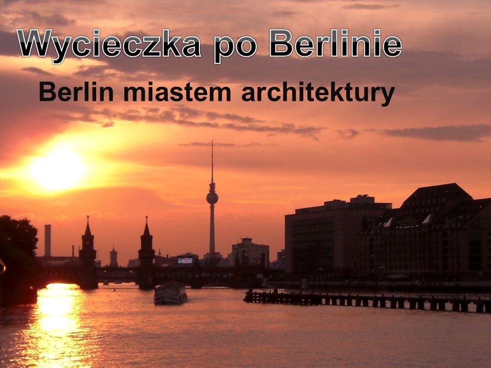 Berlin miastem architektury