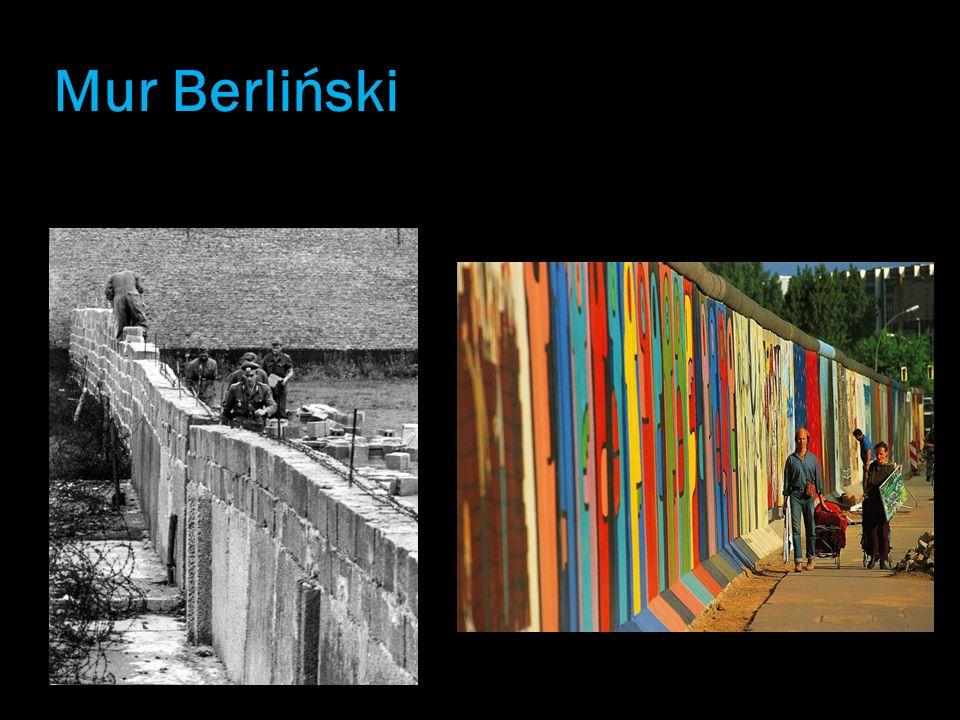 Mur Berliński  Mur miał powstrzymywać obywateli NRD przekradających się do Niemiec zachodnich.  Uroczystości związane z burzeniem muru uświetniły wi