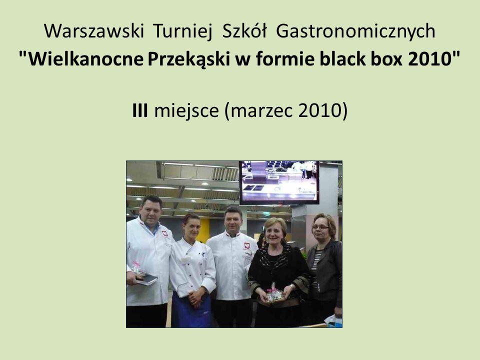 """Turniej Szkół Gastronomicznych """"Drób na Wielkanocnym Stole 2011 III miejsce (marzec 2011)"""