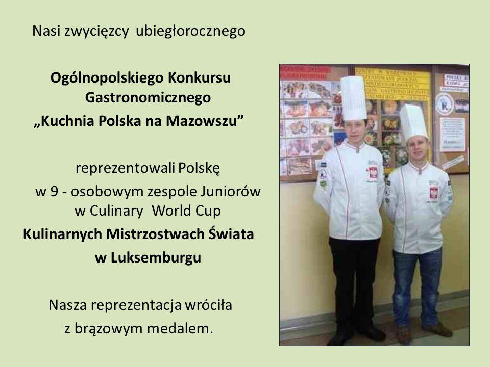 """Ogólnopolski Konkurs Gastronomiczny """"Kuchnia Polska na Mazowszu 2010 III miejsce w konkursie kulinarnym III miejsce w konkursie kelnerskim"""
