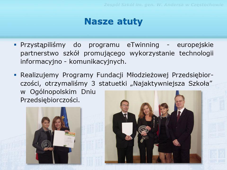  Przystąpiliśmy do programu eTwinning - europejskie partnerstwo szkół promującego wykorzystanie technologii informacyjno - komunikacyjnych.