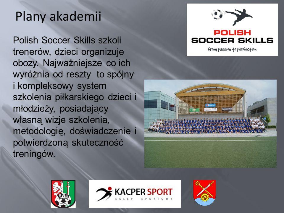 Plany akademii Polish Soccer Skills szkoli trenerów, dzieci organizuje obozy.