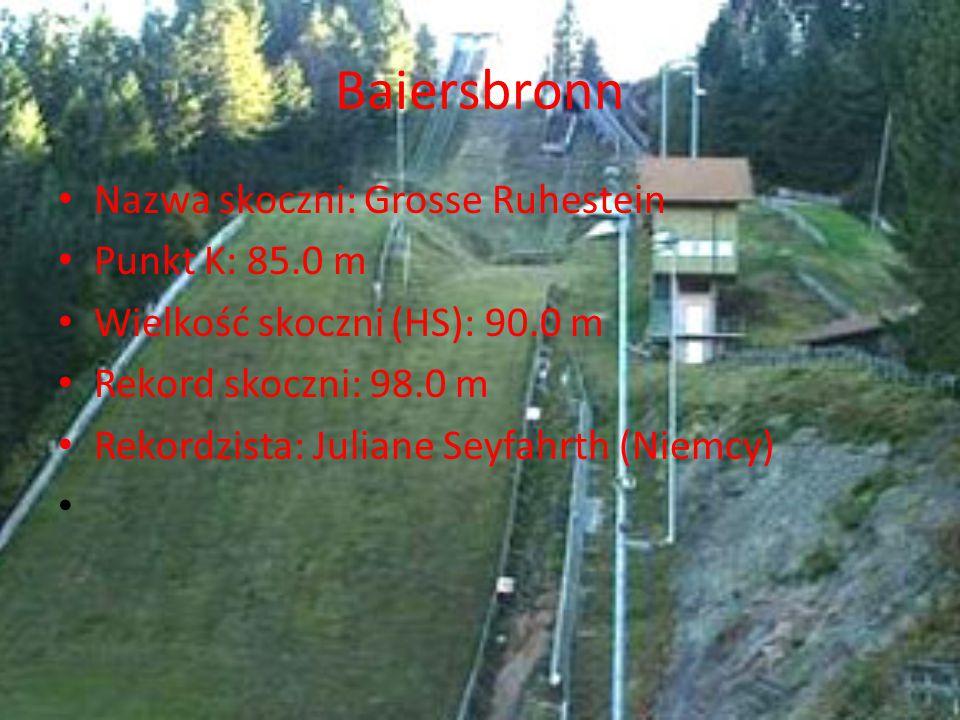 Baiersbronn Nazwa skoczni: Grosse Ruhestein Punkt K: 85.0 m Wielkość skoczni (HS): 90.0 m Rekord skoczni: 98.0 m Rekordzista: Juliane Seyfahrth (Niemc