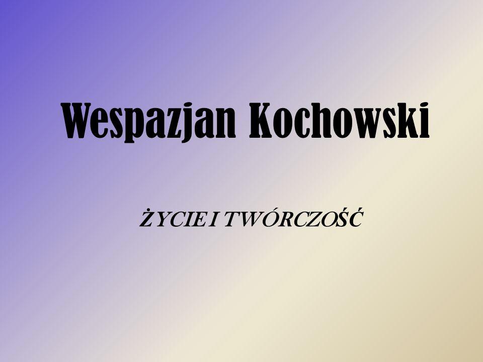 Biografia Wespazjan Hieronim Kochowski herbu Nieczuja (ur.