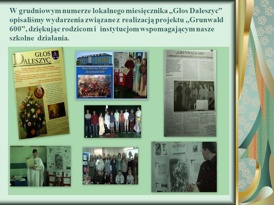 """W grudniowym numerze lokalnego miesięcznika """"Głos Daleszyc"""" opisaliśmy wydarzenia związane z realizacją projektu """"Grunwald 600"""", dziękując rodzicom i"""