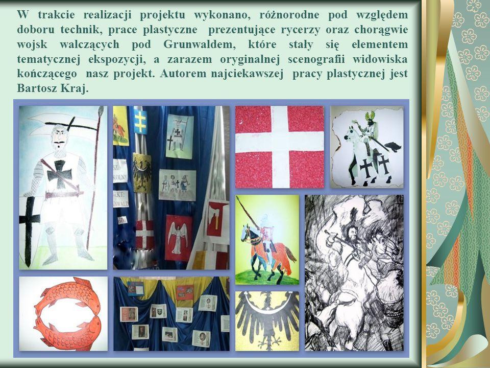 W trakcie realizacji projektu wykonano, różnorodne pod względem doboru technik, prace plastyczne prezentujące rycerzy oraz chorągwie wojsk walczących