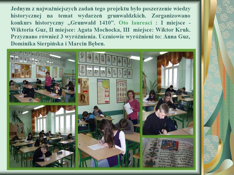"""Jednym z najważniejszych zadań tego projektu było poszerzenie wiedzy historycznej na temat wydarzeń grunwaldzkich. Zorganizowano konkurs historyczny """""""