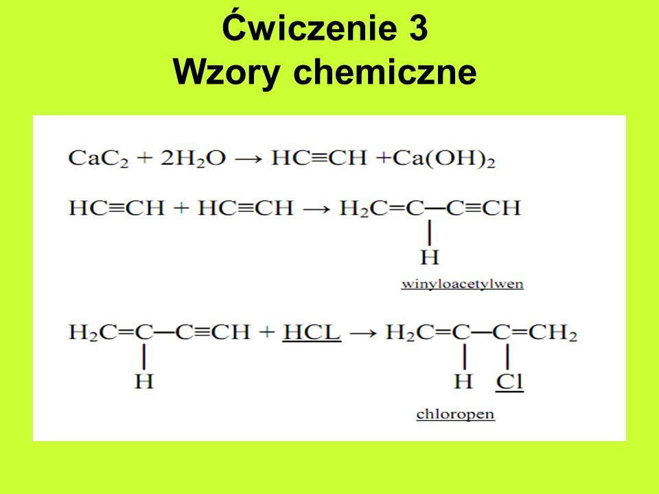 Ćwiczenie 3 Wzory chemiczne